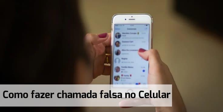 como fazer chamada falsa no celular